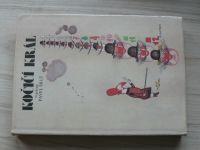 Pavel Šrut - Kočičí král (1989) il. Pacovská - na motivy anglických pohádek