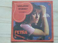 Petra Černocká – Náklaďák / Stokrát (1975)