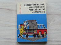 Ryba - Seřizování motorů a elektrického příslušenství automobilů (1970)