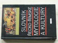 Slovník řecko-římské mytologie a kultury (1993)