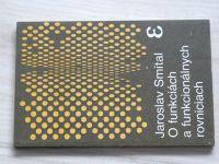 Smítal - O funkciách a funkcionálnych rovniciach (1984) slovensky