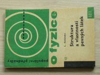 Sodomka - Struktura a vlastnosti pevných látek (1967) Populární přednášky o fyzice 12