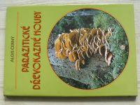 Černý - Parazitické dřevokazné houby (1989)