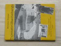 Kejzlar - Tajemství Stachelbergu - Poznáme pravdu o obraně republiky na Trutnovsku v r.1945?