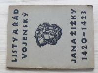 Listy a Řád vojenský Jana Žižky 1420-1423 (1935) 145/300 il. Moravec, podpis