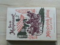 Maupassant - Můj strýček Julius a jiné povídky (SNDK 1958)