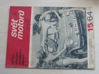Svět motorů 15 (1964) ročník XVIII.