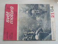 Svět motorů 21 (1964) ročník XVIII.