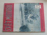 Svět motorů 23 (1963) ročník XVII.