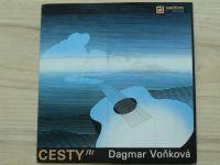 Dagmar Voňková* – Vyhozený blues / Kudlanka / Lipečka - Cesty /7/