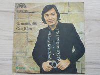 Karel Gott – Ó, Mami, Dík / Čao Báro (1972)