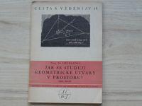 Klapka - Jak se studují geometrické útvary v prostoru I. část (1947) Cesta k vědění sv.18
