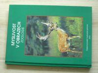 Lochmann, Hanzal - Myslivost v obrazech - Zoologie - Českomoravská myslivecká jednota 1993