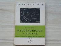 Pírko - O souřadnicích v rovině (1950) Cesta k vědění sv. 15