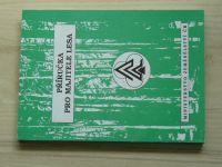 Příručka pro majitele lesa (1994)
