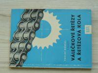 Roušal - Válečkové řetězy a řetězová kola (SNTL 1958)