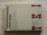 Karger, Novák - Prostorová kinematika a Lieovy grupy (1978) Teoretická knižnice inženýra
