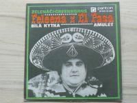 Zelenáči•Greenhorns* – Feleena Z El Pasa / Bílá Kytka / Amulet (1973)