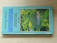 Mills - Praktická příručka - Akvárium (2002)