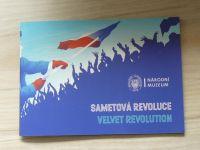 Národní muzeum - sametová revoluce (2019) Velvet Revulution