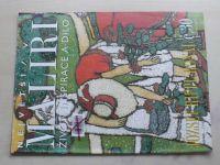 Největší malíři - život, inspirace a dílo - č. 30 (2000)