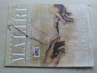 Největší malíři - život, inspirace a dílo - č. 36 (2000)
