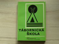 Snopek a kol. - Tábornická škola - Česká tábornická unie 1969