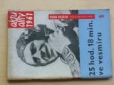 Aktuality 1961 - 25 hod. 18 min. ve vesmíru
