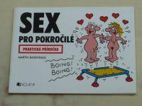 Baxendale - Praktická příručka - Sex pro pokročilé (2003)