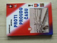 Skopal - Proti proudu času (2010) Sokol Přerov, věnování autora