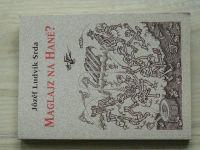 Srda - Maglajz na Hané? (2001) hanácké nářečí