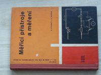 Vysoký, Hašek - Měřící přístroje a měření (SNTL 1962)  pro 2. a 3. ročník SPŠE