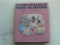 Žába - Tesáno do kamene, psáno na papyrus (1968)