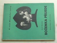 Dvořák - Boženka přijede (1949) 8. sešit Divadelní žatvy