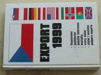 Export 1999 - Financování, pojišťování, důležité informace, kontakty, vzory smluv