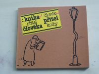 Ryvola - Kniha přítel člověka : člověk přítel knihy (1989)