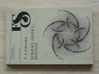 Lektorskij - Subjekt, objekt, poznání (1983) Filosofie a současnost 34