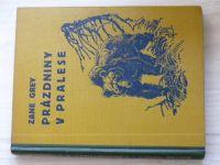 Zane Grey - Prázdniny v pralese (il. Židlický)