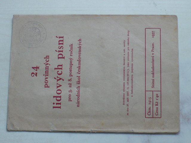 24 povinných lidových písní pro 3. až 8. postupný ročník národních škol československých (1937)