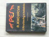 Hrušovský - Pes a jeho výcvik (1984)