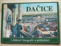 Kučerová - Dačice v dobové fotografii a pohlednici (1999)