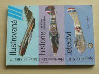 Vraný, Hurt - Spad VII a XIII; Hurricane Mk. I; Mikojan MiG-17 - Ilustrovaná historie letectví(1989)