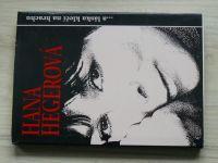 Hana Hegerová ...a láska klečí na hrachu (1991) Georgijev, Niederlová