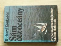 Konkolski - Sám cez oceány - Prvý československý jachtár na ceste okolo sveta (1980) slovensky