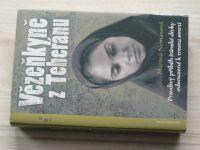 Márína Nematová - Vězeňkyně z Teheránu - Pravdivý příběh íránské dívky odsouzené k trestu smrti (200
