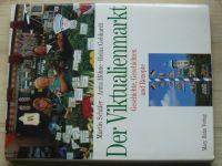 Schäfer, Höhne, Gebhardt - Der Viktualienmarkt - Geschichte, Geschichten und Rezepte (München 2000)