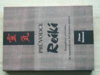 Steinová - Průvodce Reiki - kompletní průvodce ke starobylému léčebnému umění (2004)