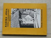 Svami Vivekananda - Karma Jóga - Cesta k dokonalosti skutky (1991)