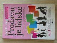 Pink - Prodávat je lidské (2012)