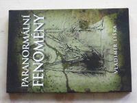 Liška - Paranormální fenomény (2009)